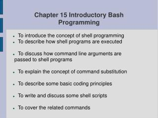 Chapter 15 Introductory Bash  Programming