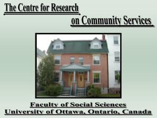 Faculty of Social Sciences University of Ottawa, Ontario, Canada