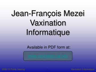 Jean-François Mezei Vaxination Informatique