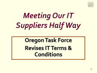 Meeting Our IT  Suppliers Half Way