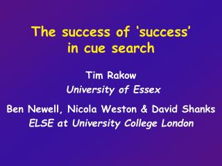 The success of 'success'  in cue search