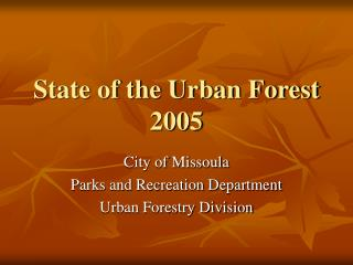 State of the Urban Forest 2005