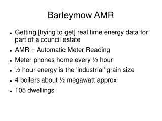 Barleymow AMR