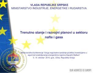 VLAD REPUBLIKE SRPSKE MINISTARSTVO INDUSTRIJE, ENRGETIKE I RUDARSTVA
