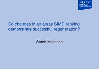 Do changes in an areas SIMD ranking demonstrate successful regeneration?