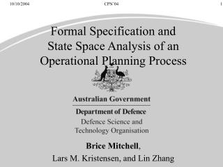 Formal Specification and State Space Analysis of an Operational Planning Process