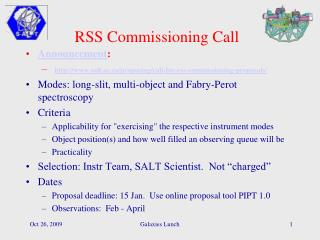 RSS Commissioning Call