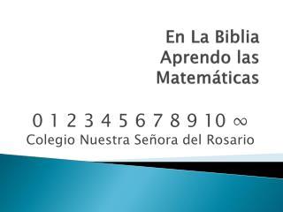 En La Biblia Aprendo las Matemáticas