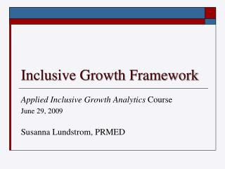 Inclusive Growth Framework
