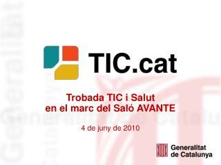 Trobada TIC i Salut  en el marc del Saló AVANTE 4 de juny de 2010