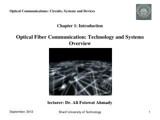 Optical Communications: Circuits, Systems and Devices