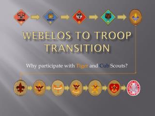 Webelos  to Troop Transition
