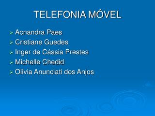 TELEFONIA M�VEL