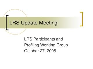 LRS Update Meeting