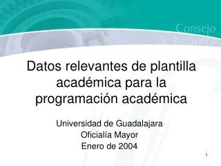Datos relevantes de plantilla académica para la programación académica