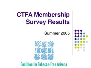 CTFA Membership Survey Results