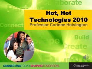 Hot, Hot Technologies 2010