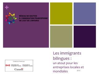 Les immigrants bilingues: un atout pour les entreprises locales et mondiales
