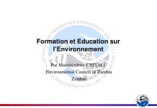 Formation et Education sur l'Environnement