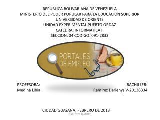 BACHILLER: Ramírez Darlenys V-20136334