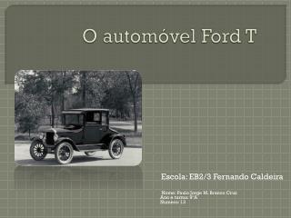 O automóvel Ford T