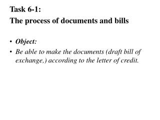 Task 6-1: The process of documents and bills