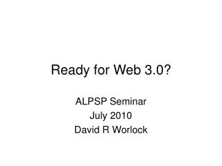 Ready for Web 3.0?