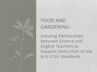 Food and Gardening: