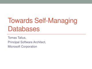 Towards Self-Managing Databases