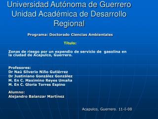 Universidad Autónoma de Guerrero Unidad Académica de Desarrollo Regional