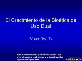 El Crecimiento de la Bioética de Uso Dual