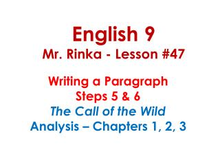 English 9 Mr. Rinka - Lesson #47