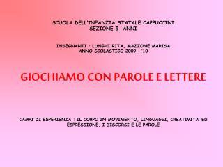 SCUOLA DELL'INFANZIA STATALE CAPPUCCINI                                          SEZIONE 5  ANNI