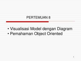 Visualisasi Model dengan Diagram  Pemahaman Object Oriented