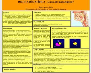DEGLUCI N AT PICA   Causa de mal oclusi n  Torres Aznar, Sheila  Departamento de Estomatolog a  -Universidad de Valencia