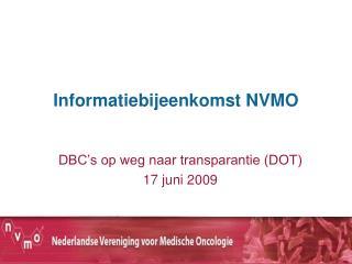 Informatiebijeenkomst NVMO