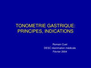 TONOMETRIE GASTRIQUE: PRINCIPES, INDICATIONS