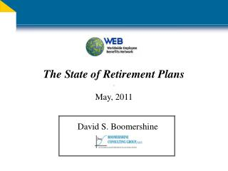 The State of Retirement Plans May, 2011