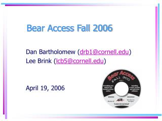Bear Access Fall 2006