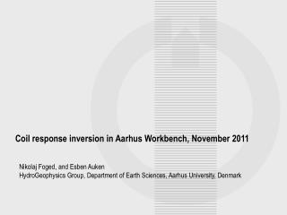Coil response inversion in Aarhus Workbench, November 2011