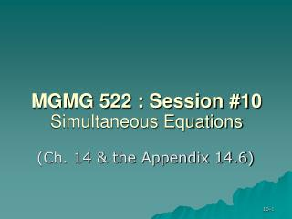 MGMG 522 : Session #10 Simultaneous Equations