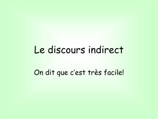 Le discours indirect