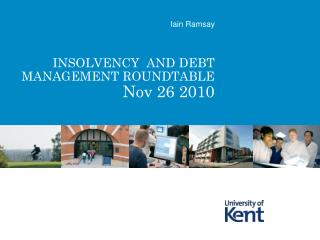 INSOLVENCY  AND DEBT MANAGEMENT ROUNDTABLE Nov 26 2010
