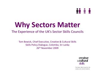 Why Sectors Matter  The Experience of the UK's Sector Skills Councils