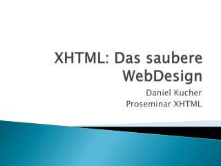 XHTML: Das saubere WebDesign
