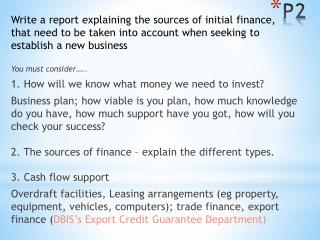The sources of finance…
