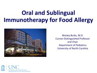 Oral and Sublingual Immunotherapy for  Food Allergy