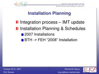 Installation Planning