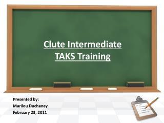 Clute Intermediate TAKS Training