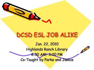 DCSD ESL JOB ALIKE